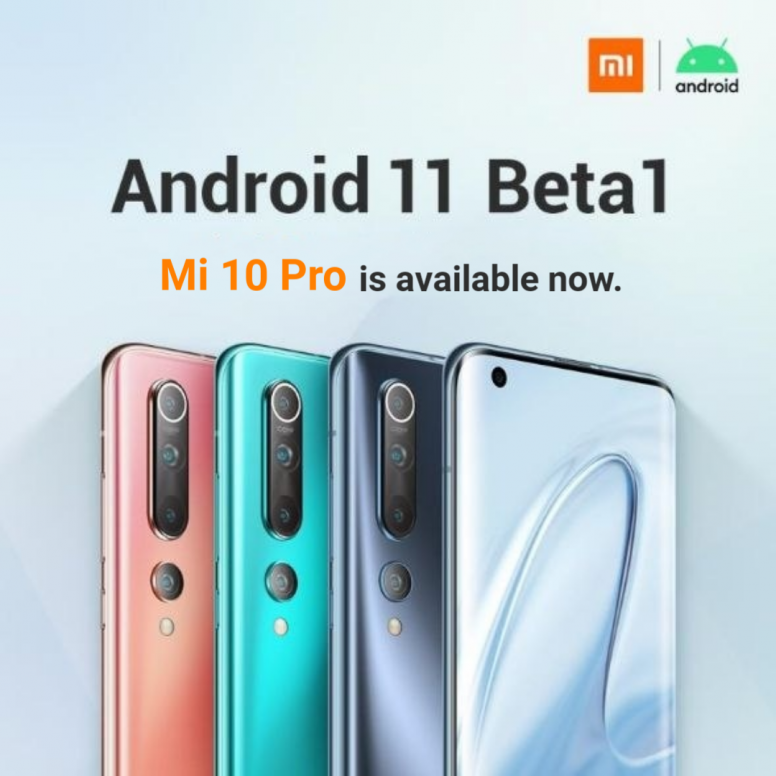 Xiaomi is now releasing Android 11 Beta to Mi 10 and Mi 10 Pro
